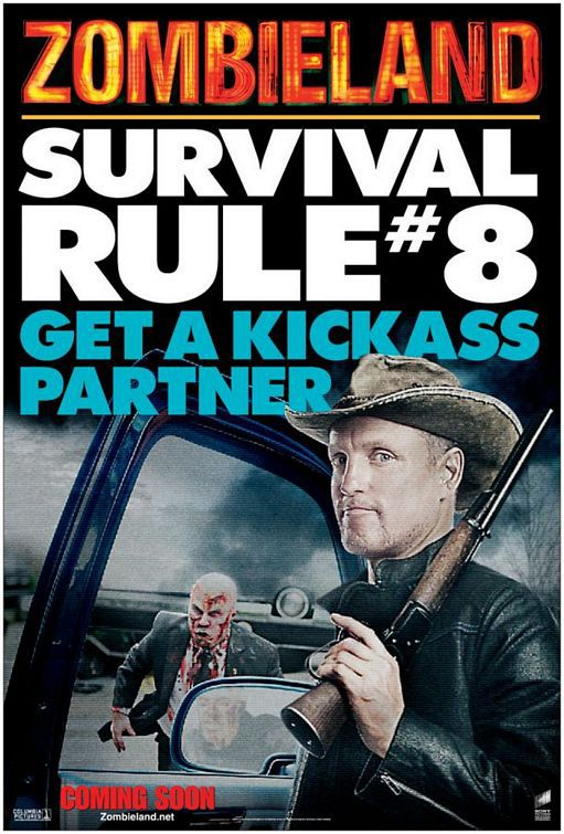 Zombieland - Survival Rule #8 Get a Kickass Partner