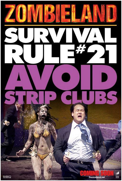 Zombieland - Survival Rule #21 Avoid Strip Clubs