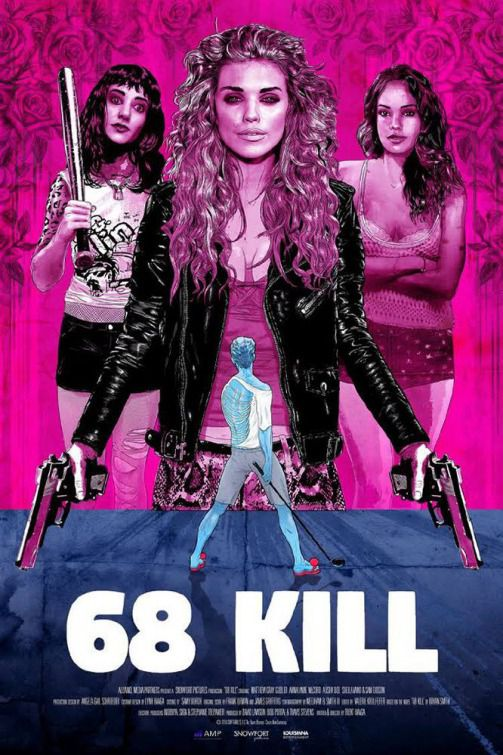 68 kill - sixty eight kill  - poster - Matthew Gray Gubler - Annalynne McCord - Alisha Boe - Sheila Vand