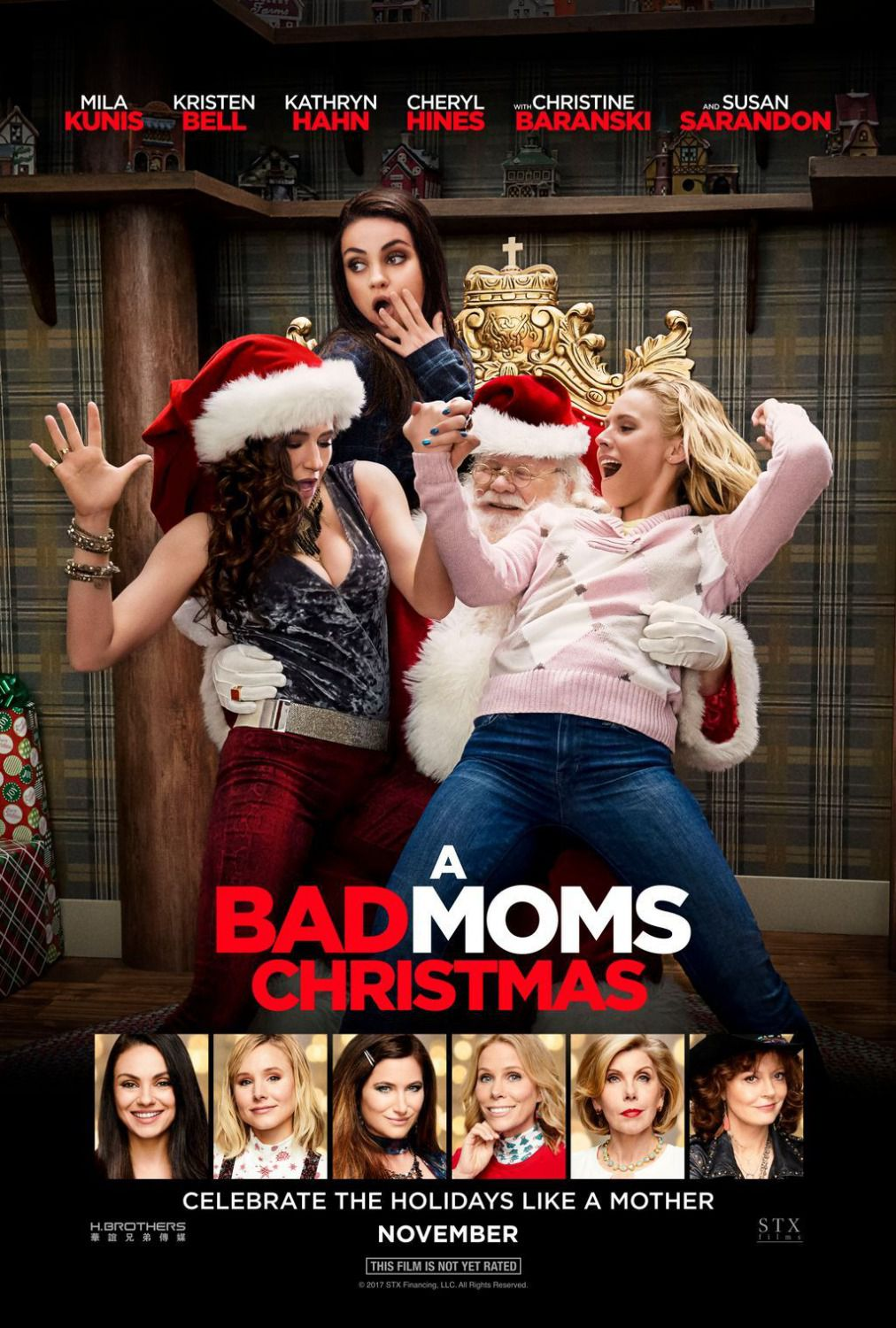 Bad Moms Christmas - Bad Moms 2 – Mamme molto più cattive - celebrate Holidays like a mother ... film poster - Mila Kunis - Kristen Bell - Kathryn Hahn - Cheryl Hines - Christine Baranski - Susan Sarandon