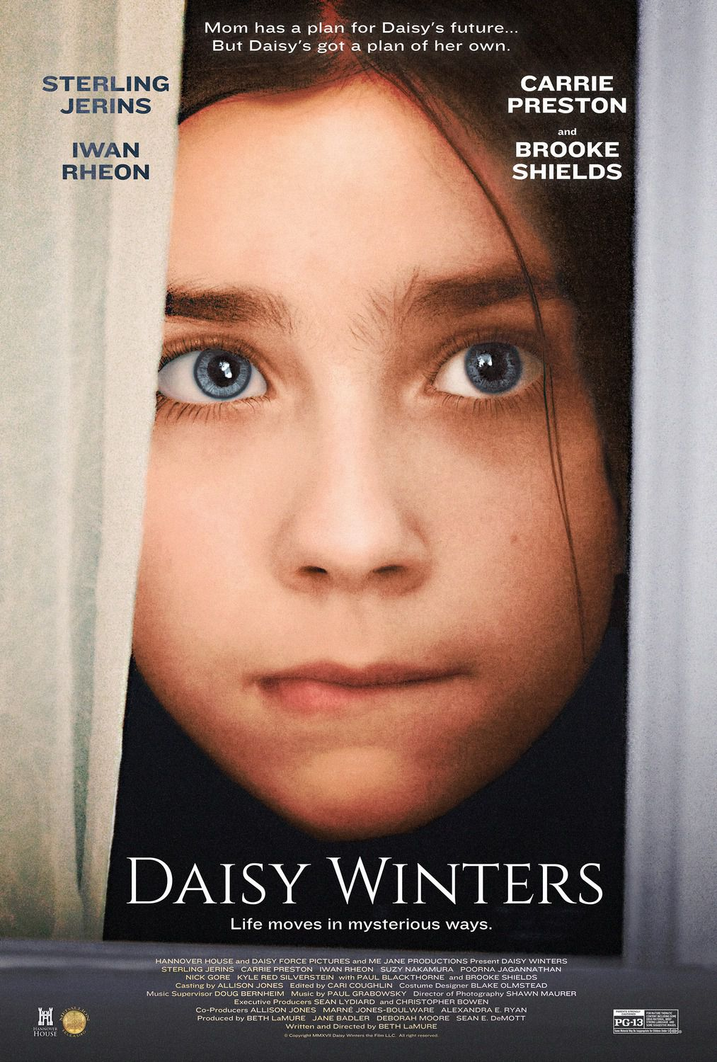 Daisy Winters - Life moves in mysterious ways - Mom has a plan for Daisy's future, but Daisy's got a plan of her own - Sterling Jerins - Carrie Preston - Iwan Rheon - Brooke Shields - film poster