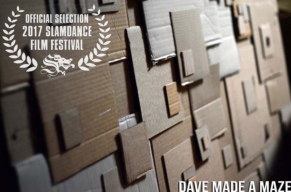 Film - Dave Made a Maze -  Official selection 2017 Slamdance Film Festival