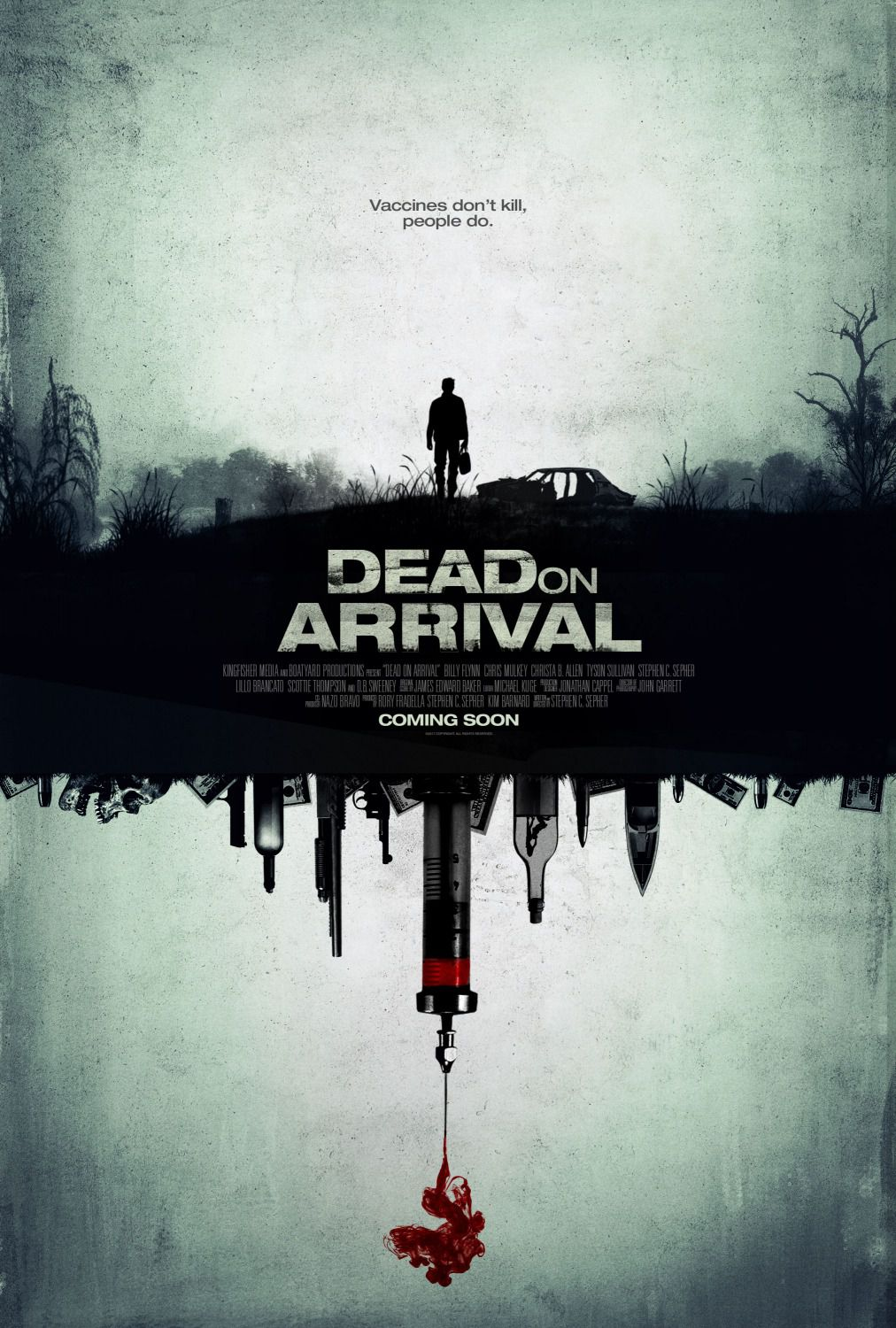 Dead on Arrival - vaccines don't kill, people do - scary film poster