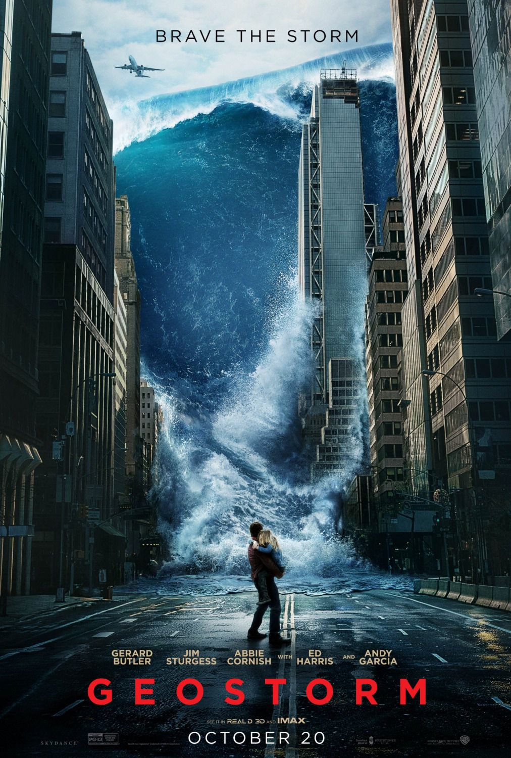 Geostorm - brave the storm - film poster - Gerard Butler - Jim Sturgess - Abbie Cornish - Ed Harris - Andy Garcia