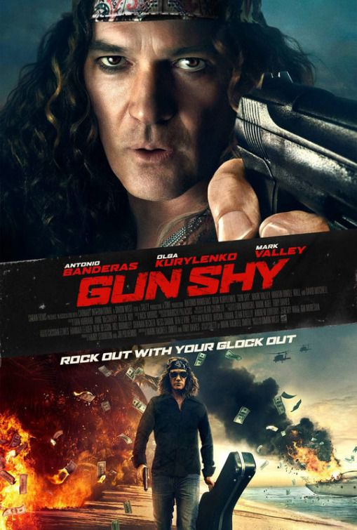 Gun Shy - Antonio Banderas - Olga Kurylenko - SALTY a Simon West film - sex, drugs and a kidnapped wife - movie poster