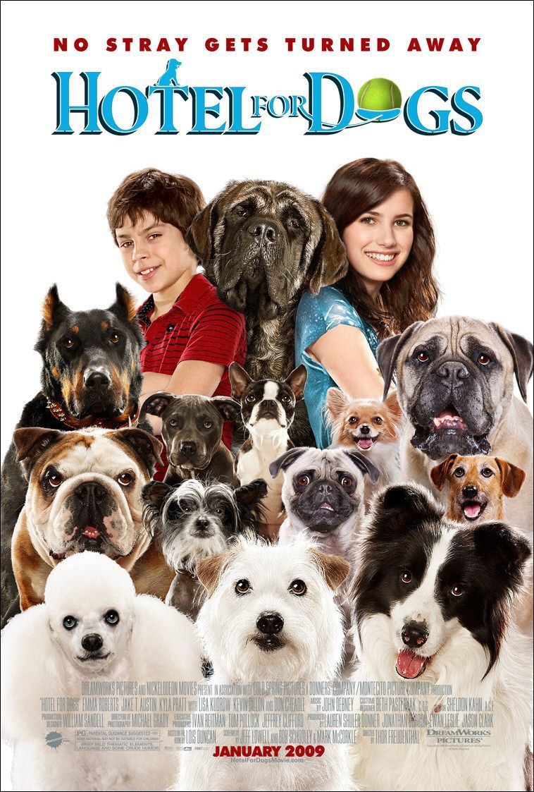 Film - Hotel for Dogs - Hotel Bau - No stray gets turned away - poster
