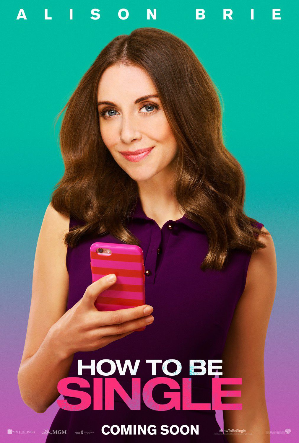 How to be Single - Alison Brie