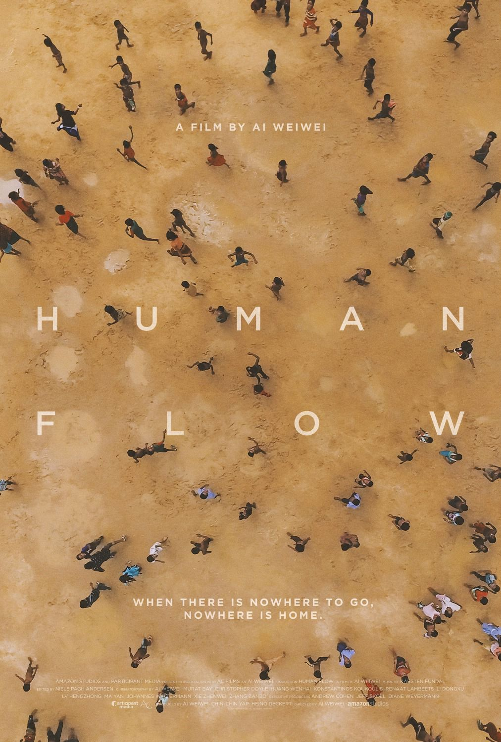 Human Flow ... film by Weiwei - When there is nowhere to go, nowhere is home -  from Amazon studios - film poster