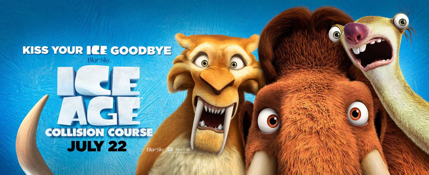 Ice Age 5 - Collision Course - Rotta di Collisione - animated film banner