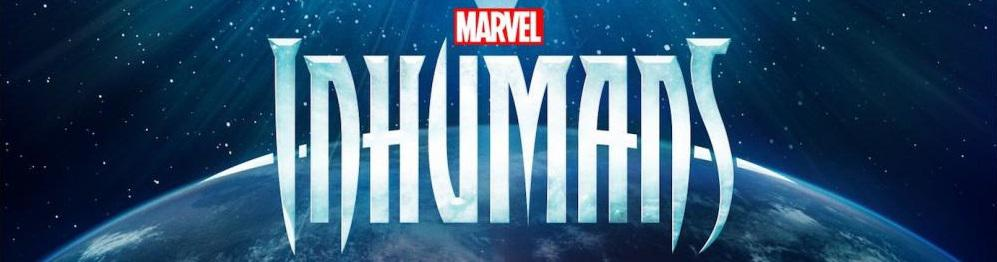 Film - Inhumans (Marvel live action)