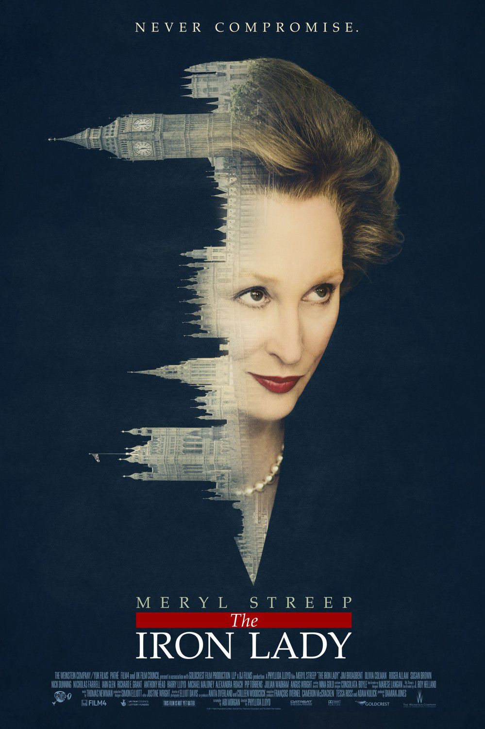 Iron Lady - poster - Meryl Streep - Never Compromise