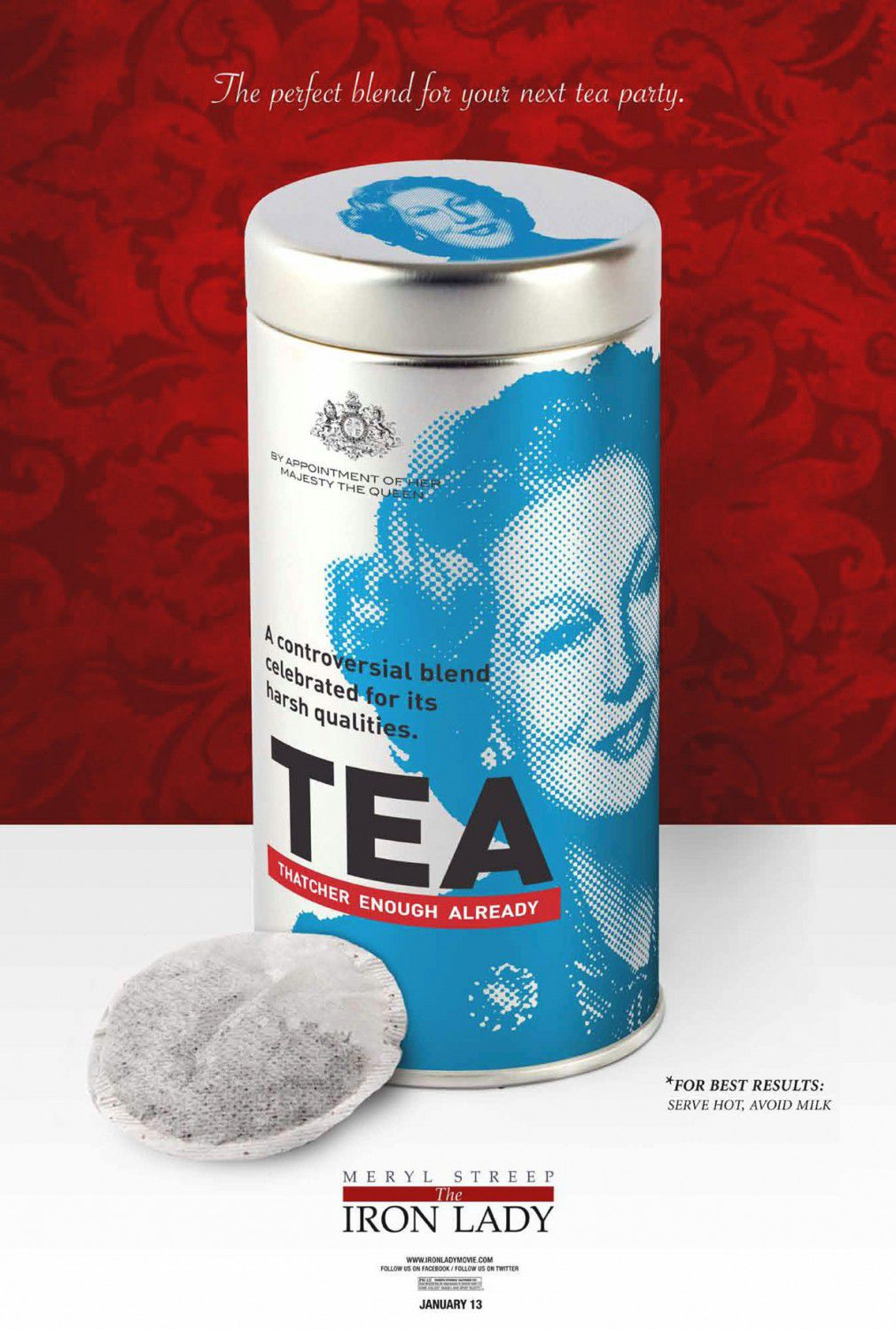 Iron Lady - poster - Meryl Streep - The perfect blend for your next Tea Party - TEA Thatcher enough already