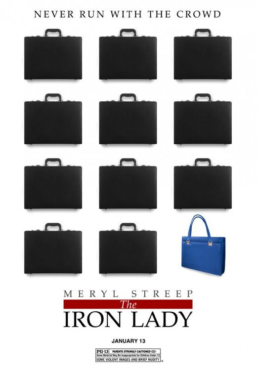 Iron Lady - poster - Meryl Streep - never run with the crowd - bags