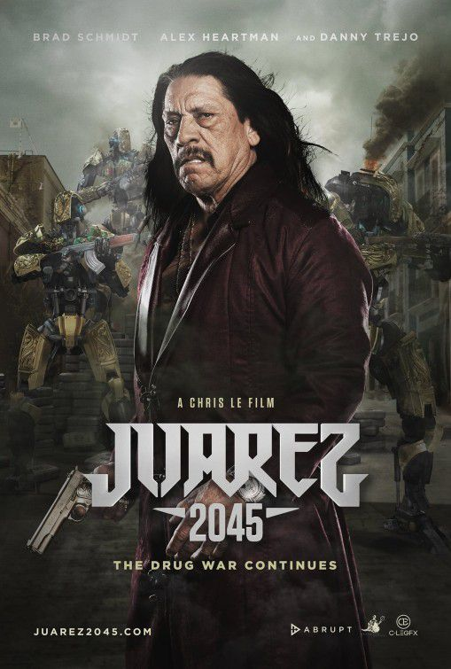 Juarez Two Zero Four Five - 2045 - Danny Trejo