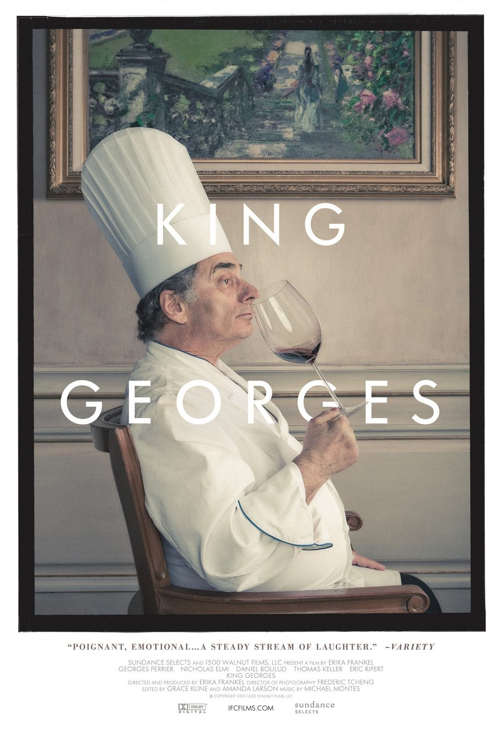 King George - cook film poster - Poignant, emotionsl, a steady stream of laughter - George Perrier - Nicholas Elmi - Daniel Boulud - Thomas Keller - Eric Ripert