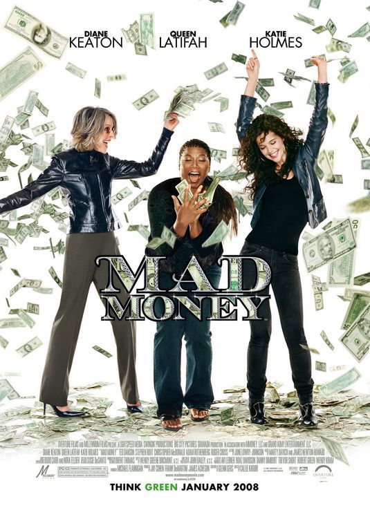 Mad Money - 3 Donne al Verde