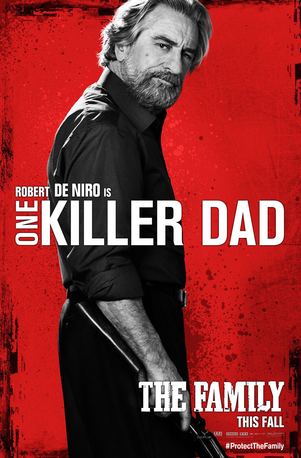 Cose nostre - Malavita - the Family - Robert DeNiro - one Killer Dad poster