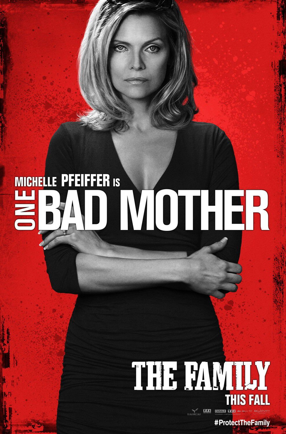 Cose nostre - Malavita - the Family - Michelle Pfeiffer - one Bad Mother poster
