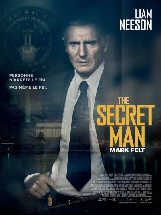 Mark Felt the man who brought down the White House - Liam Neeson - poster