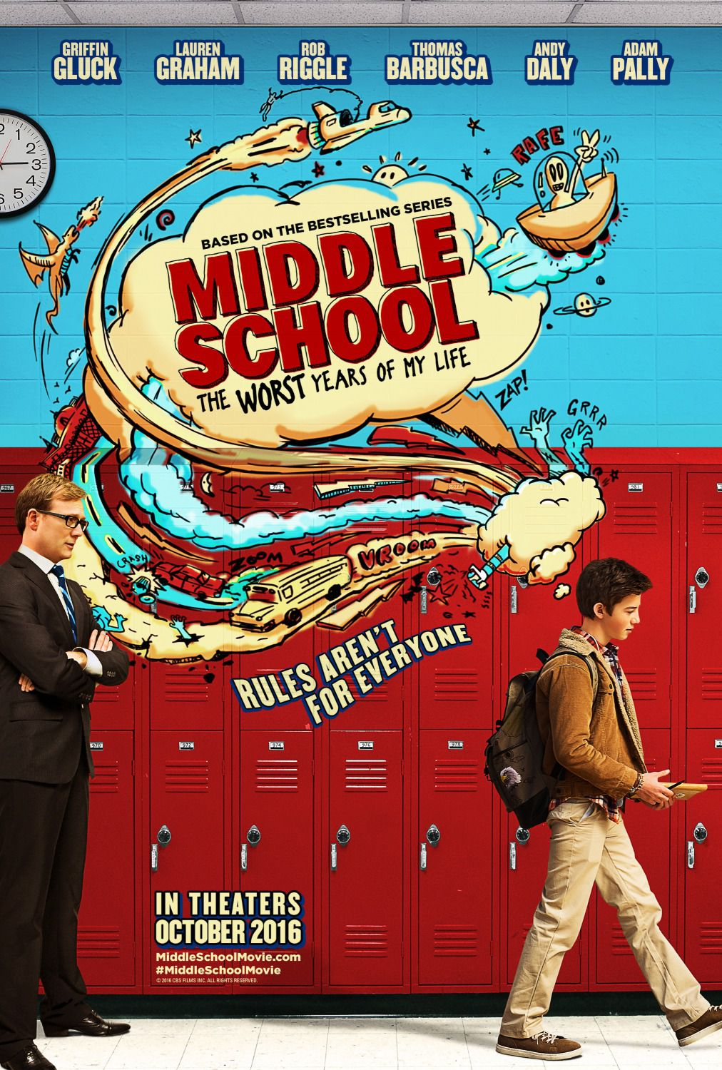 Middle School the worst years of my Life - Scuola - i peggiori anni della mia vita - Griffin Gluck - Lauren Graham . Rob Riggle - Thomas Barbusca -  Andy Daly - Adam Pally - Comedy Film Poster - Based on the Bestselling series ... rules aren't for everyone