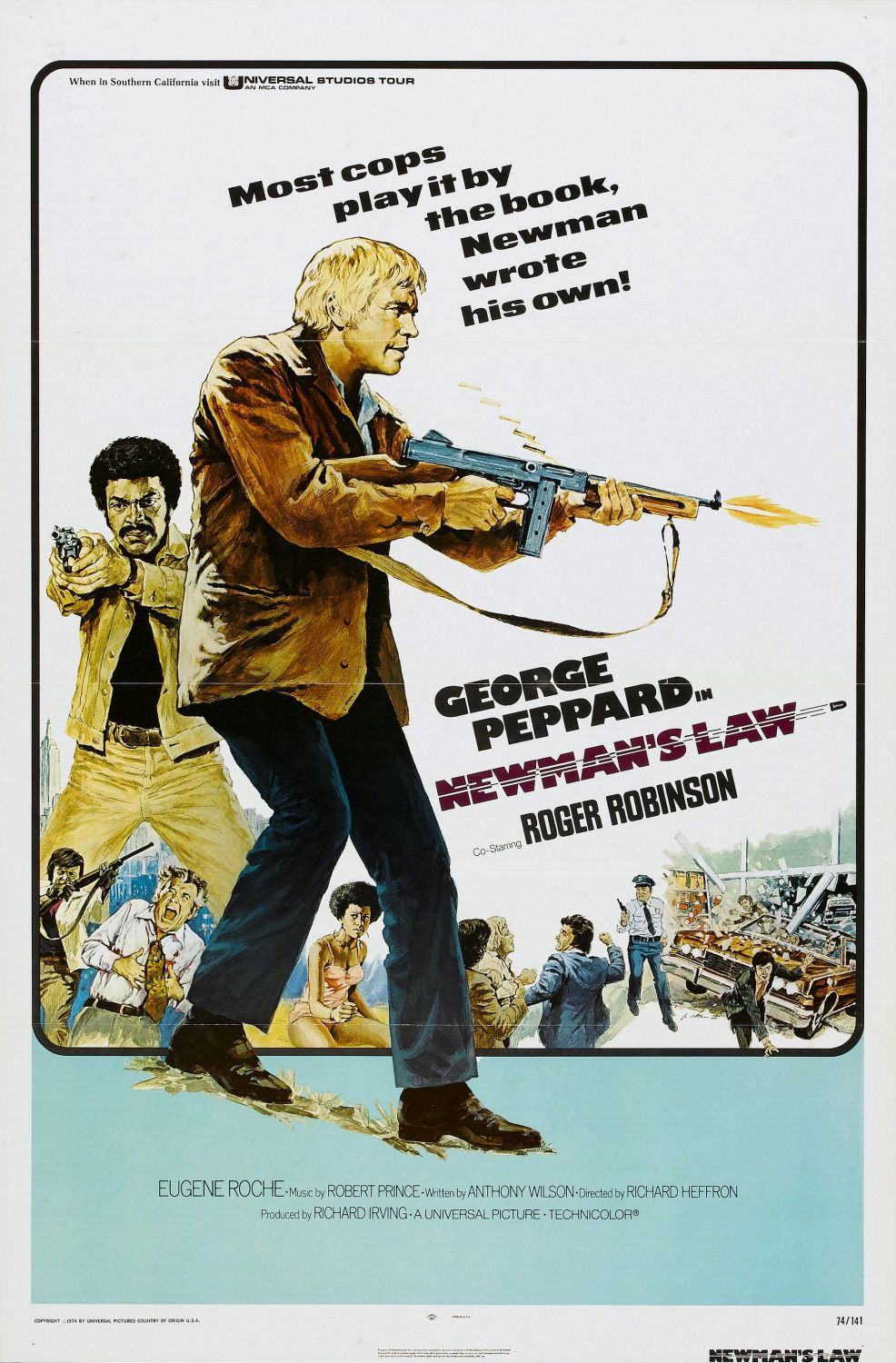 Newman's Law - most cops play it by the book, Newman wrote his own! - George Peppard - Roger Robinson - Eugene Rochefilm poster 1974