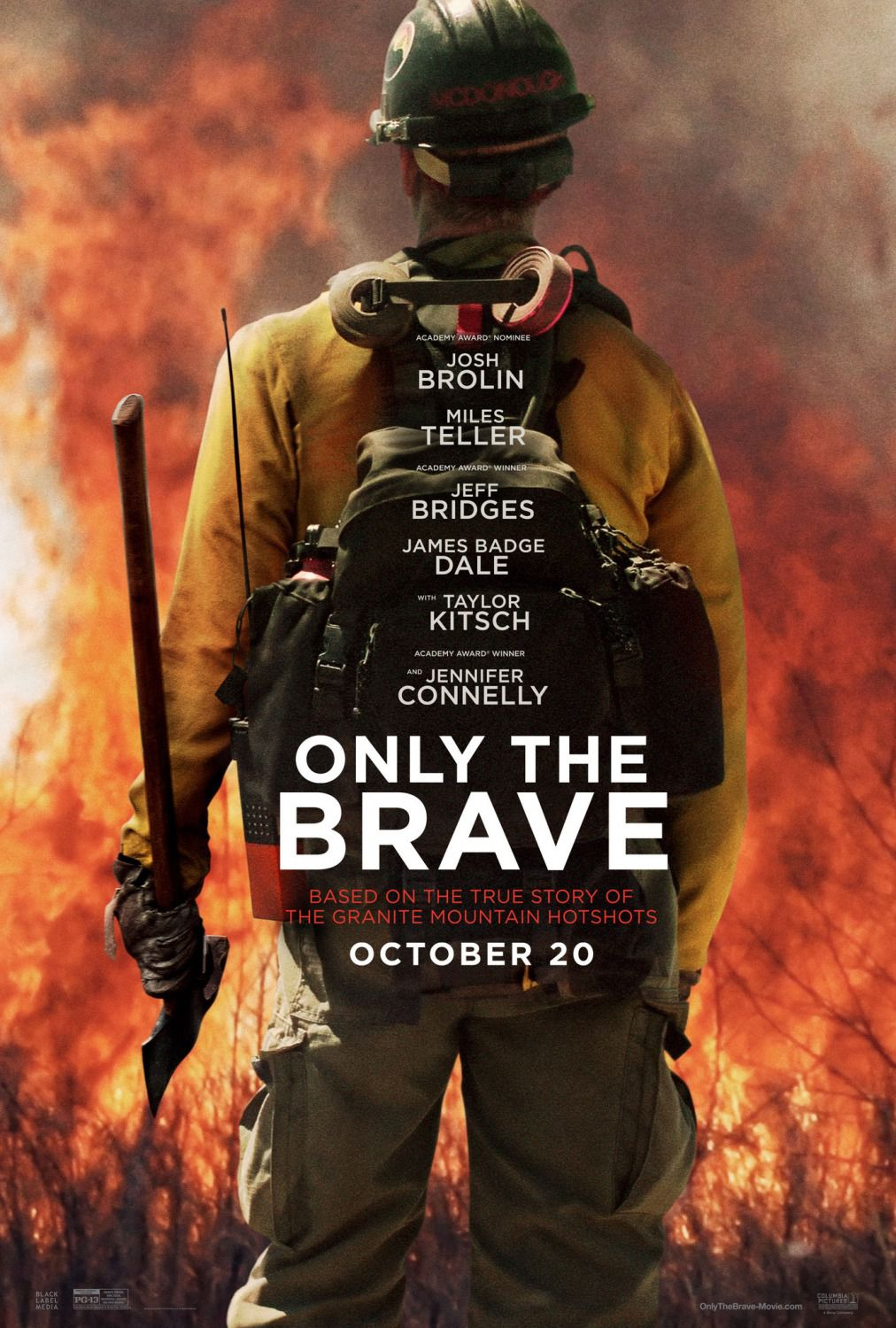 Only the Brave - Josh Brolin - Miles Teller - Jeff Bridges - James Badge Dale - film poster