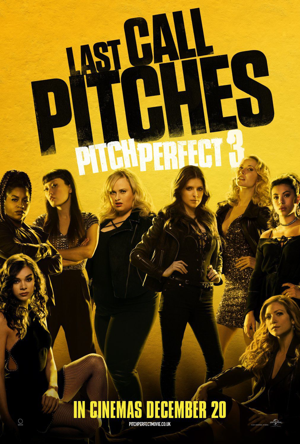 Pitch Perfect 3 - last call - Anna Kendrick - Rebel Wilson - Brittany Snow - Hailee Steinfeld - film poster
