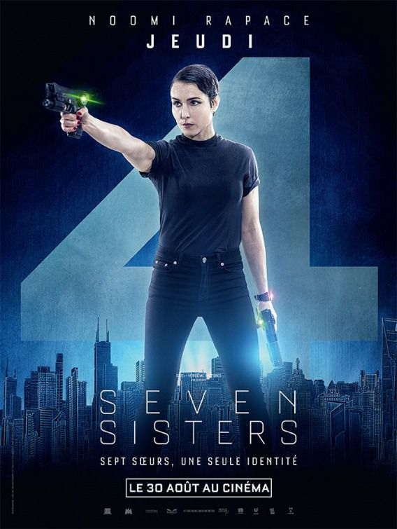 Seven Siters - What happened to Monday - Sette Sorelle - Noomi Rapace - Jeudi - Giovedì - Thursday