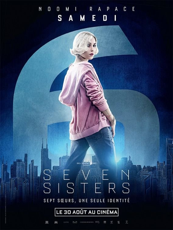 Seven Siters - What happened to Monday - Sette Sorelle - Noomi Rapace - Samedi - Sabato - Saturday