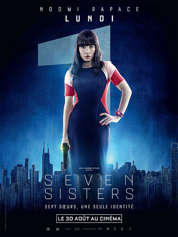 Seven Siters - What happened to Monday - Sette Sorelle - Noomi Rapace - Lundi - Lunedì - Monday