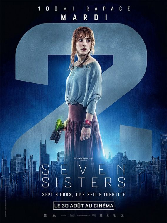 Seven Siters - What happened to Monday - Sette Sorelle - Noomi Rapace - Mardi - Martedì - Tuesday