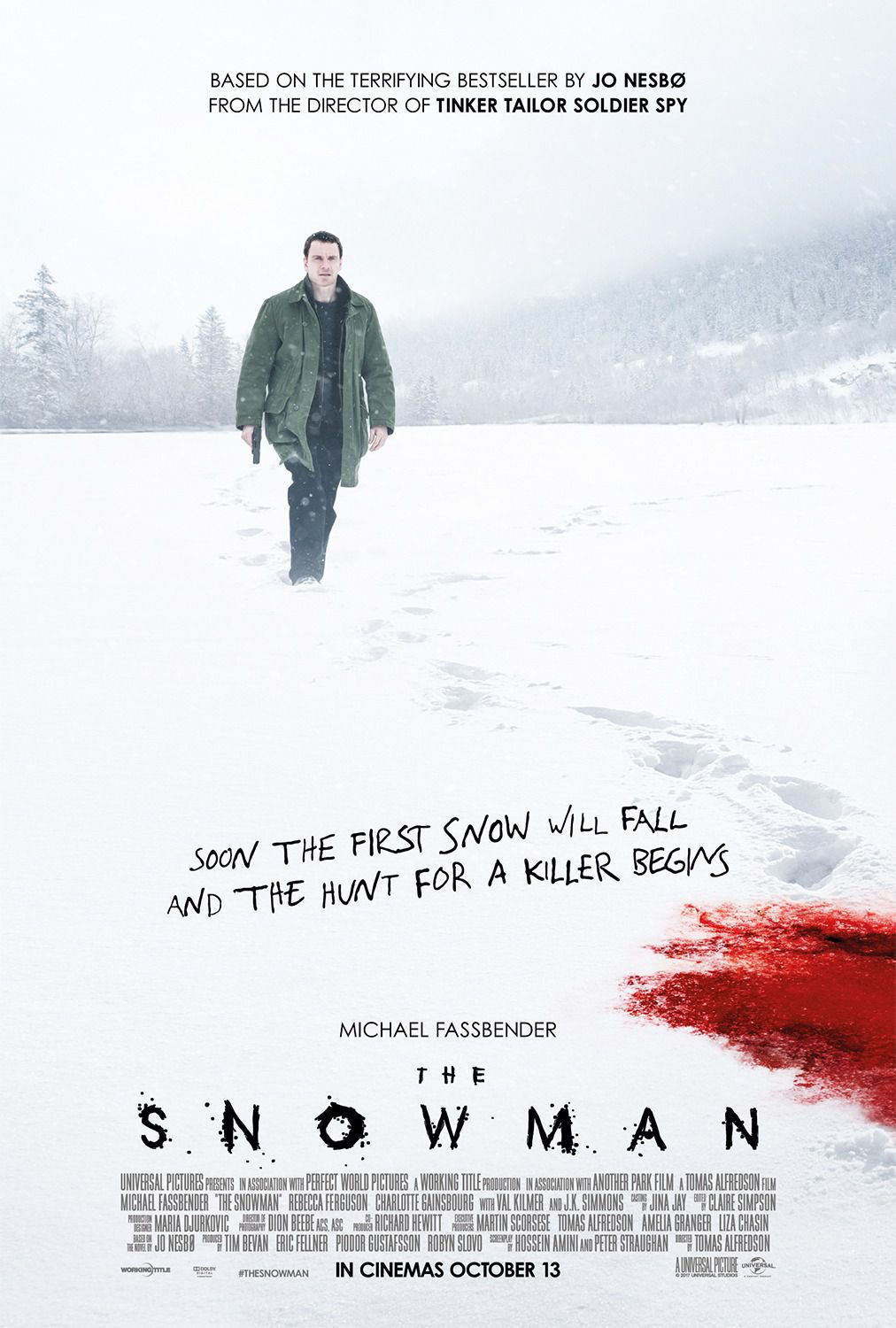Snowman ... based on the terrifuing bestseller by Jo Nesbø - soon the first snow will fall and the hunt for a killer begins - Michael Fassbender - Rebecca Ferguson - Charlotte Gainsbourg - Val Kilmer - J.K. Simmons - film horror poster