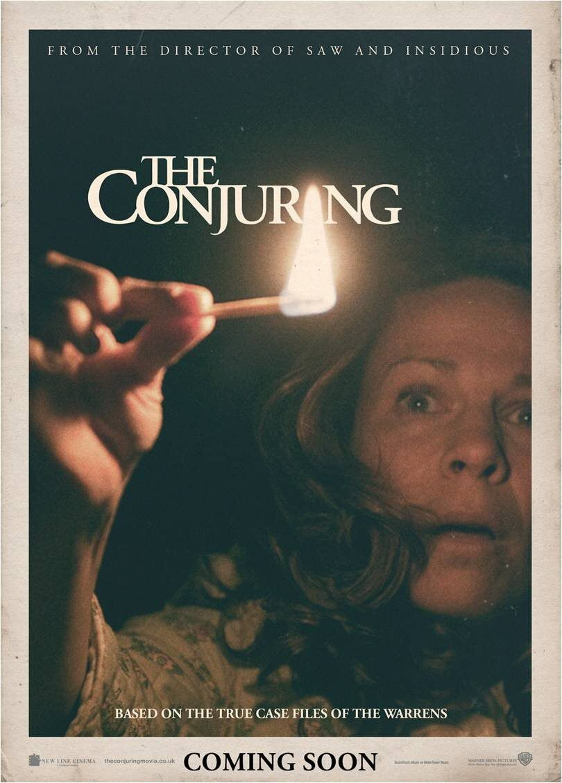 The Conjuring - horror poster - based on the true case files of the warrens