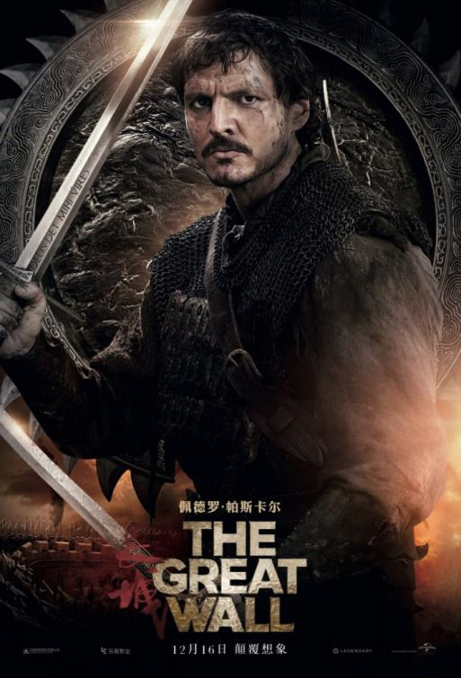 The Great Wall - film poster - Pedro Pascal