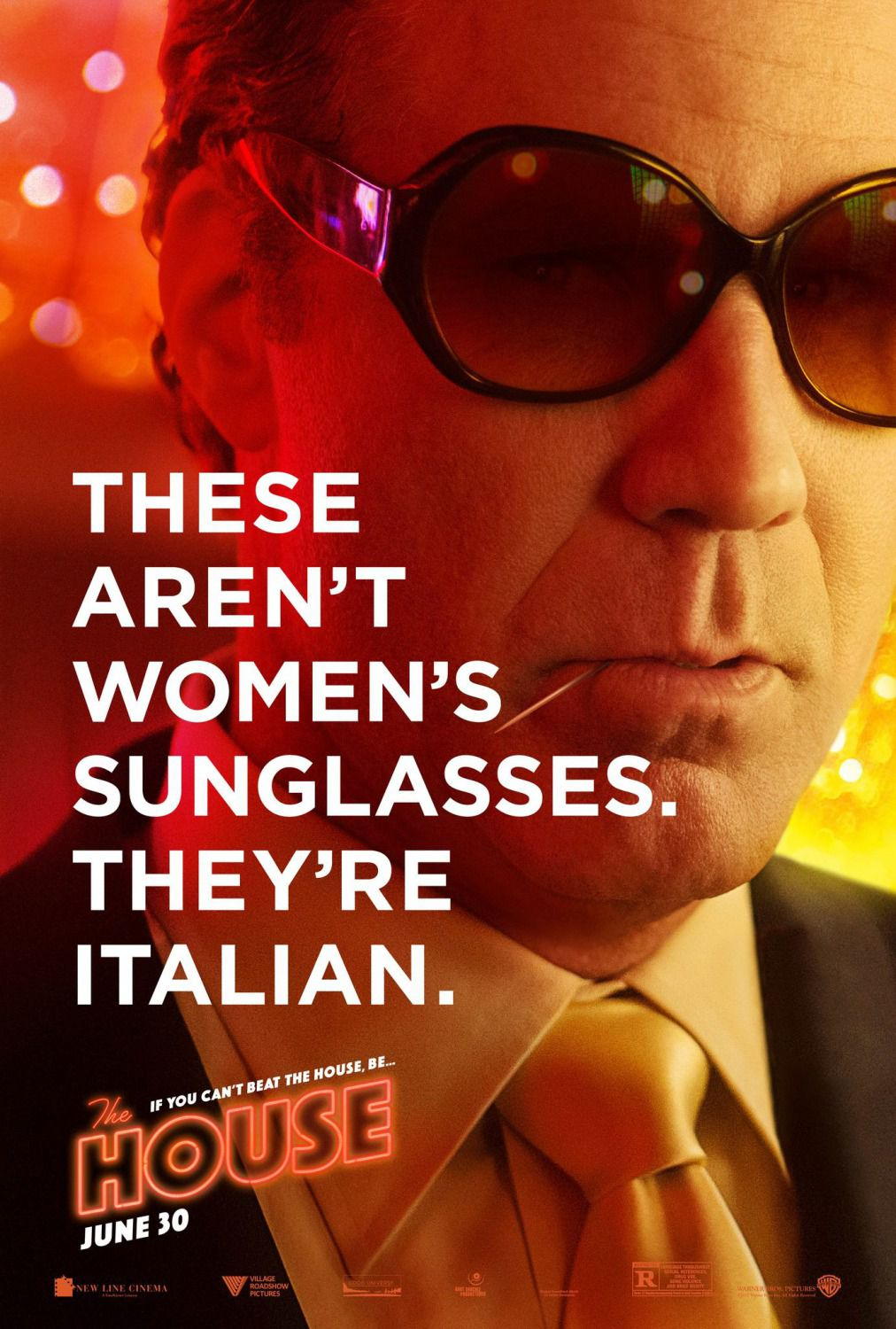 The House - film comedy poster - Will Ferrell - these aren't women's sunglasses they're italian