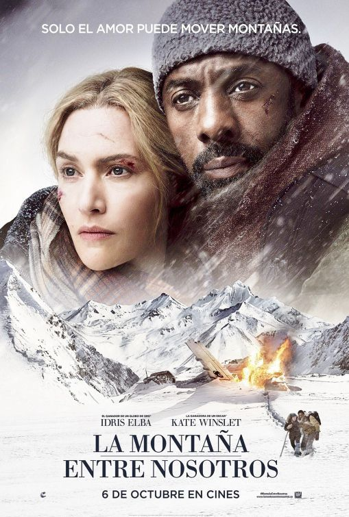 The Mountain Between Us - il Domani tra di Noi - la Montana entre Nosotros - Idris Elba - Kate Winslet - film poster