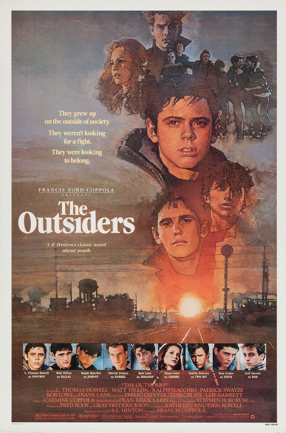 The Outsiders - They grew up on the outside of society. They weren't looking for a fight. They were looking to belong. C. Thomas Howell - Matt Dillon - Ralph Macchio - Patrick Swayze - Rob Lowe - Diane Lane - Emilio Estevez - Tom Cruise - Leif Garrett - Francis Ford Coppola 1983 film poster