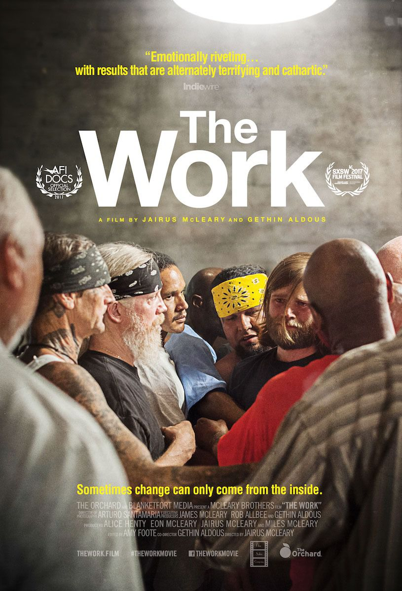 The Work ... sometimes change can only come from the inside - film poster