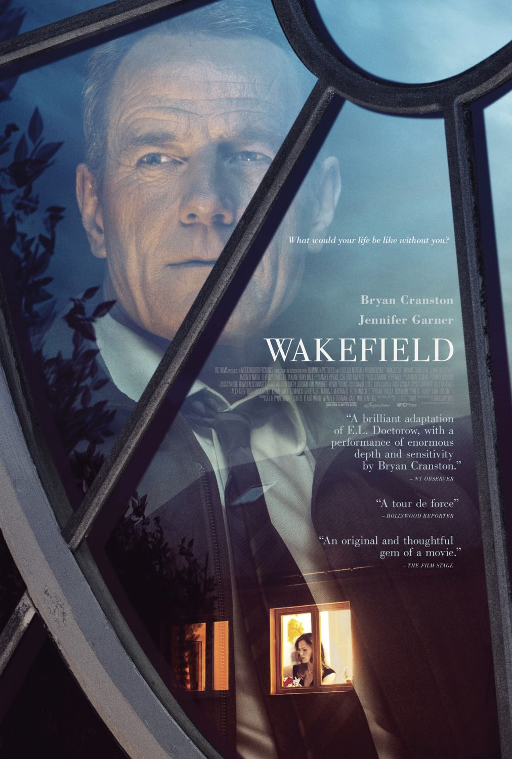 Wakefield - what would your life be like without you? - Bryan Cranston - Jennifer Garner