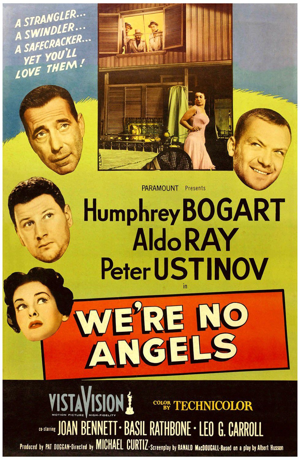 We're no Angels - Non siamo Angeli - 1955 - A Strangler, a Swindler, a Safecracker, yet you'll love them! - Humphrey Bogart - Aldo Ray - Peter Ustinov - Joan Bennett - Basil Rathbone - Leo G. Carroll - cult classic old film poster