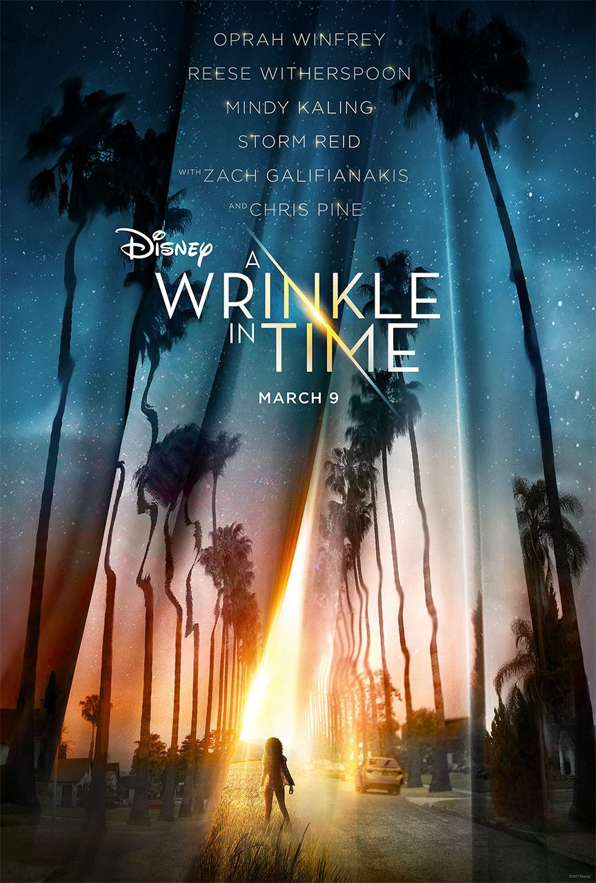 Wrinkle in time - Nelle Pieghe del Tempo  - Disney film poster - Oprah Winfrey - Reese Witherspoon - Mindy Kaling - Storm Reid - Zach Galifianakis - Chris Pine