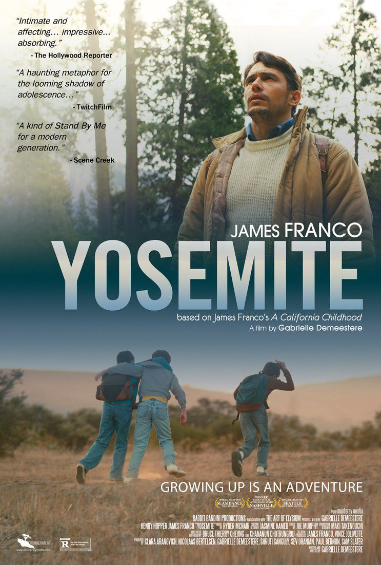Yosemite - James Franco - growing up is an adventure - film poster