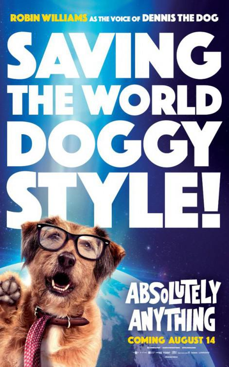 Absolutely Anything - un occasione da Dio - Absolutamente Todo - Saving the World Doggy Style - poster