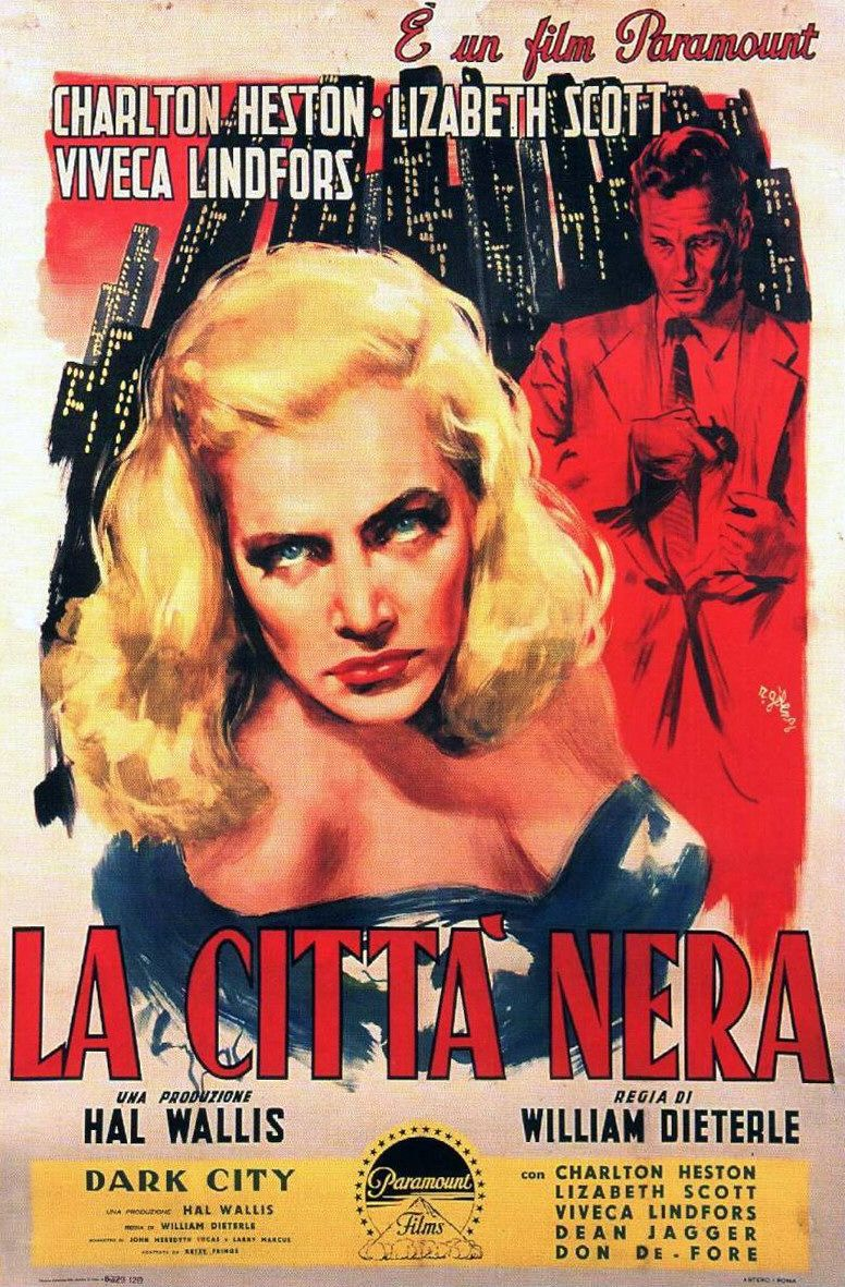 Dark City - la Città Nera - film 1950 - 50s - old poster - Charlton Heston - Lizabeth Scott - Viveca Lindfors
