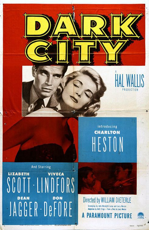 Dark City - film 1950 - 50s - old poster - Charlton Heston - Lizabeth Scott - Viveca Lindfors