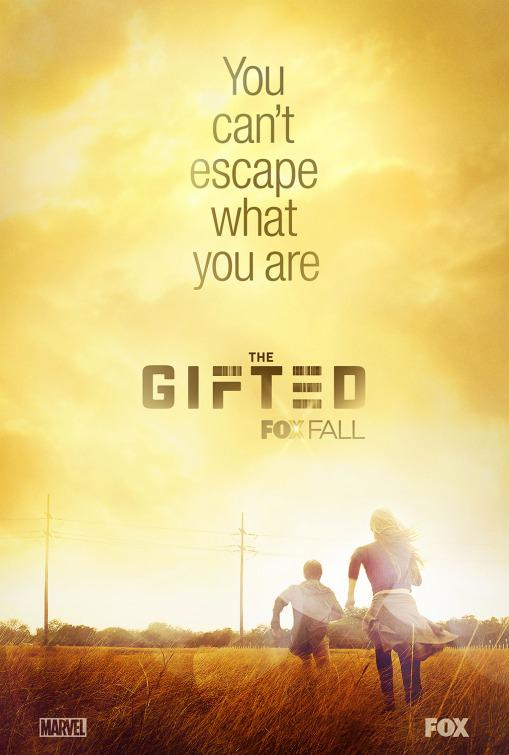 Series - The Gifted - Marvel universe X-Men