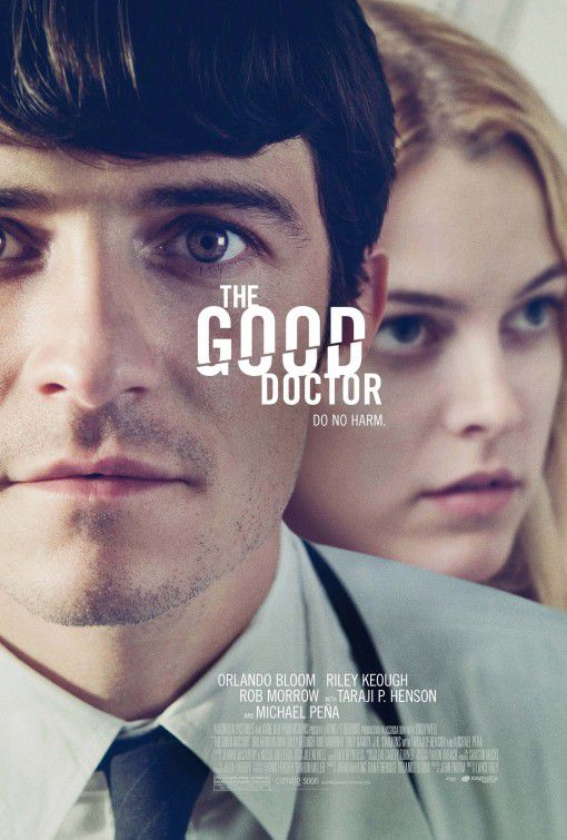 Film - The Good Doctor - Orlando Bloom - Riley Keough
