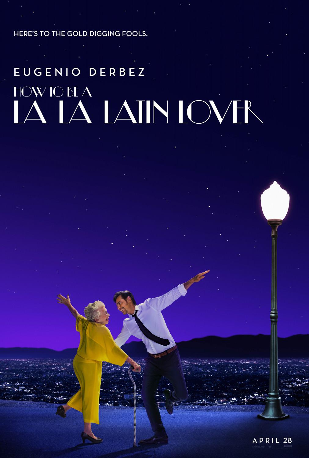 How to be a Latin Lover - Come diventare un Amante Latino - Cómo ser un Latin Lover  - Eugenio Derbez - poster LaLaLand