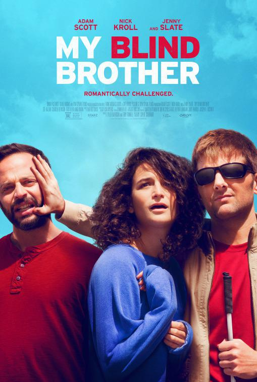 My Blind Brother - Robbie (Adam Scott) - Bill (Nick Kroll) - Rose (Jenny Slate)