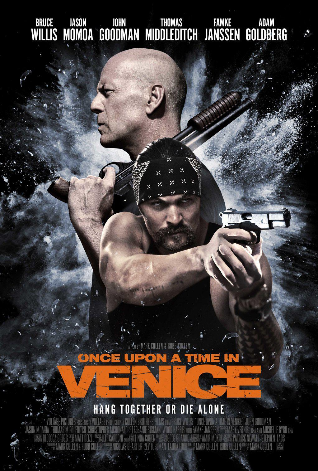 Once Upon a Time in Venice - Bruce Willis - Jason Momoa - John Goodman - Thomas Middleditch - Famke Janssen - Adam Goldberg